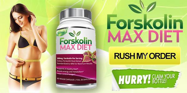 Forskolin Max Diet Weight Loss