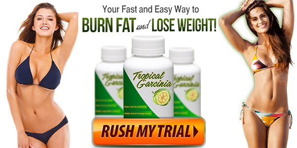 Tropical Garcinia Cambogia Weight Loss